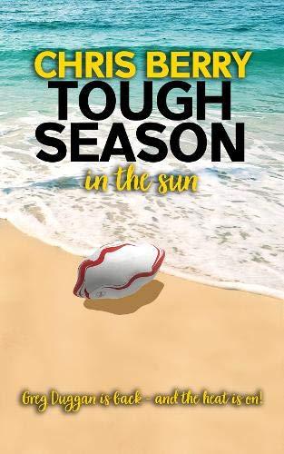 Tough Season in the Sun By Chris Berry