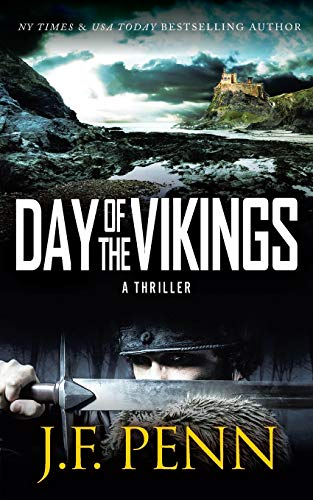 Day of the Vikings By J F Penn