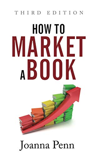 How To Market A Book By Joanna Penn