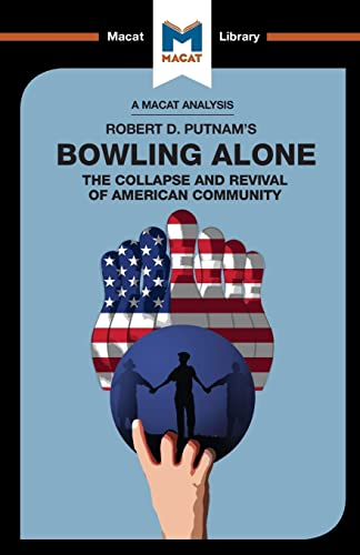 An Analysis of Robert D. Putnam's Bowling Alone By Elizabeth Morrow