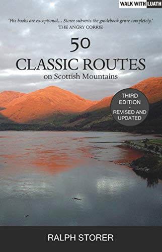 50 Classic Routes on Scottish Mountains By Ralph Storer