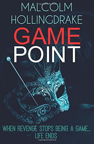 Game Point By Malcolm Hollingdrake