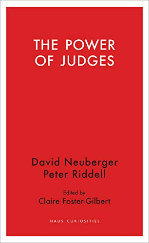 The Power of Judges By David Neuberger