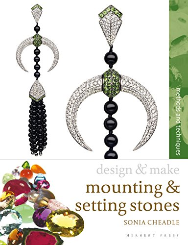 Mounting and Setting Stones By Sonia Cheadle