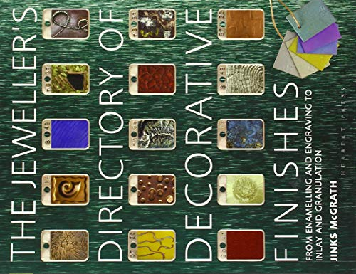 The Jeweller's Directory of Decorative Finishes By Jinks McGrath