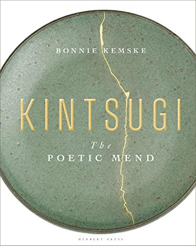 Kintsugi By Bonnie Kemske (Ceramic Review, UK)