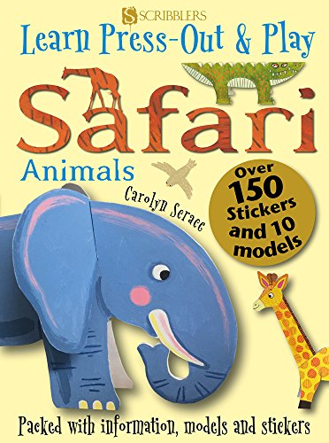Learn, Press-Out & Play Safari Animals By Carolyn Scrace