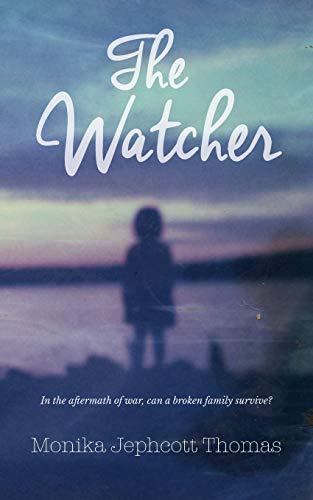 The Watcher By Monika Jephcott Thomas