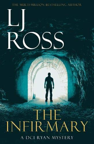The Infirmary By LJ Ross