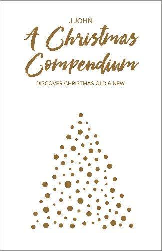 A Christmas Compendium By J.John