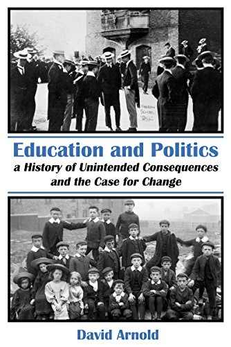 Education and Politics By David Arnold