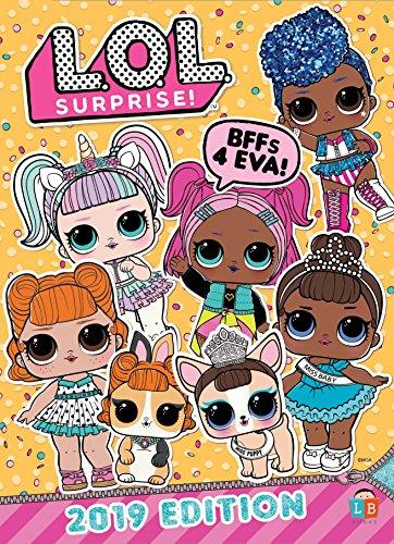 Official L.O.L. Surprise: 2019 Edition (Annual 2019) By L.O.L Surprise