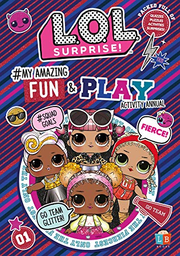 L.O.L. Surprise! #My Amazing Fun and Play Activity Annual By Little Brother Books