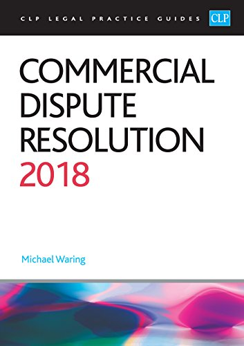 Commercial Dispute Resolution 2018 By Waring