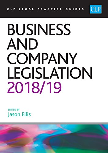Business and Company Legislation 2018/2019 (CLP Legal Practice Guides) By Edited by Jason Ellis