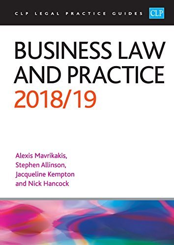 Business Law and Practice 2018/2019 (CLP Legal Practice Guides) By Alexis Mavrikakis