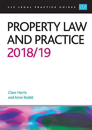 Property Law and Practice 2018/2019 (CLP Legal Practice Guides) By Anne Rodell