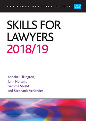 Skills for Lawyers 2018/2019 (CLP Legal Practice Guides) By Annabel Elkington