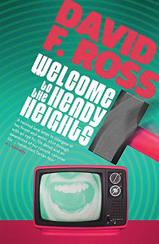 Welcome to the Heady Heights By David F. Ross