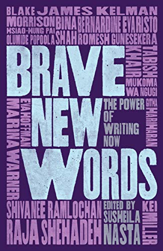 Brave New Words By Susheila Nasta