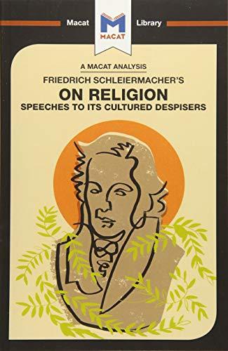 An Analysis of Friedrich Schleiermacher's On Religion By Ruth Jackson