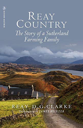 Reay Country By Reay D.G. Clarke