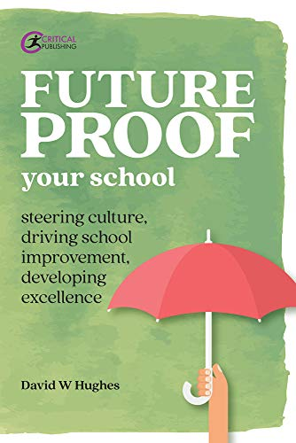 Future-proof Your School By David Hughes