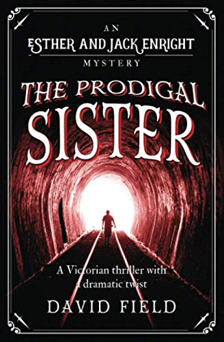 The Prodigal Sister By David Field