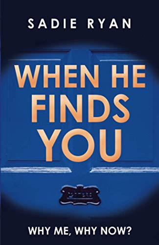 When He Finds You By Sadie Ryan