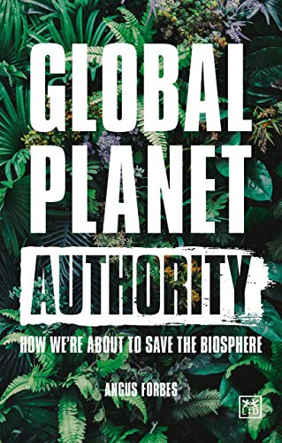 Global Planet Authority By Angus Forbes