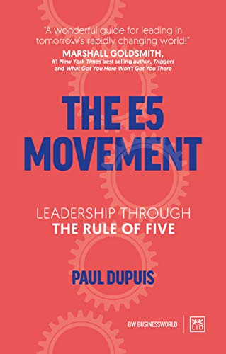 The E5 Movement By Paul Dupuis