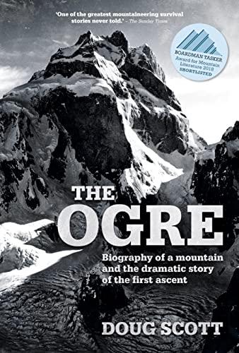 The Ogre By Doug Scott, CBE