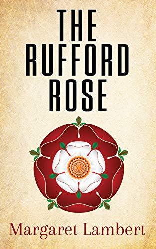 The Rufford Rose By Margaret Lambert