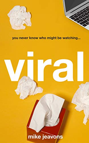 Viral By Mike Jeavons