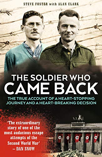 The Soldier Who Came Back By Steve Foster