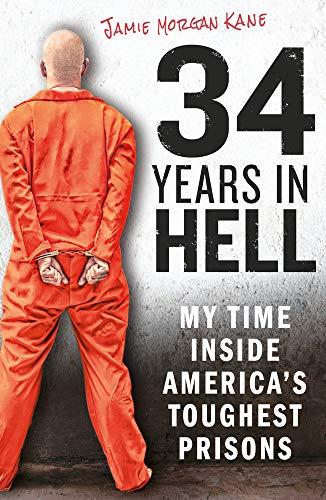 34 Years in Hell By Jamie Morgan Kane