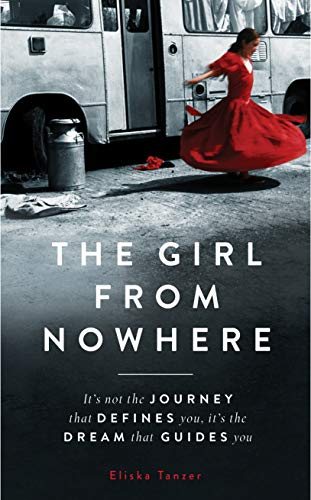 The Girl from Nowhere By Eliska Tanzer