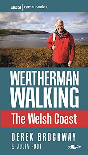 Weatherman Walking - Welsh Coast, The By Derek Brockway