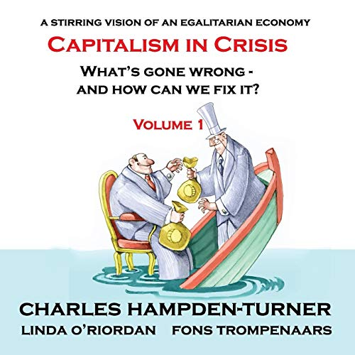 Capitalism in Crisis (Volume 1) By Charles Hampden-Turner