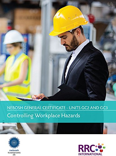 Unit GC2 GC3 - Controlling Workplace Hazards By RRC International