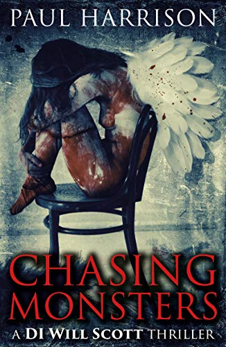 Chasing Monsters By Paul Harrison