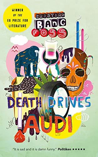 Death Drives an Audi By Kristian Bang Foss