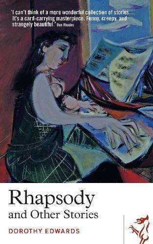 Rhapsody and Other Stories By Dorothy Edwards