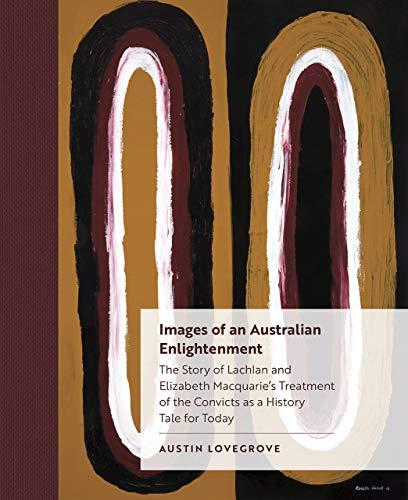 Images of an Australian Enlightenment By Austin Lovegrove
