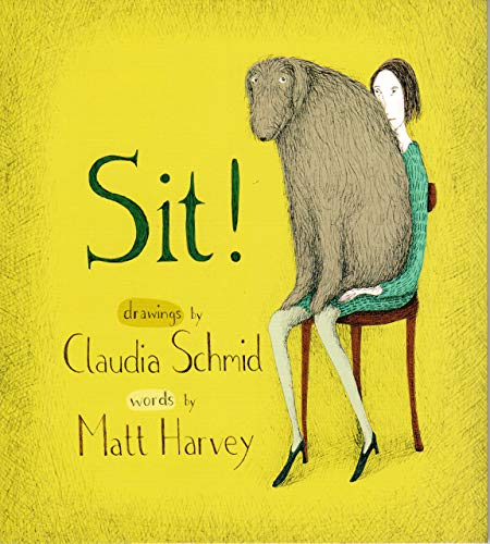 Sit! By Matt Harvey