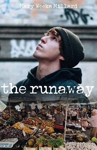 The Runaway By Mary Weeks Millard