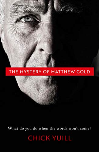 The Mystery of Matthew Gold By Chick Yuill