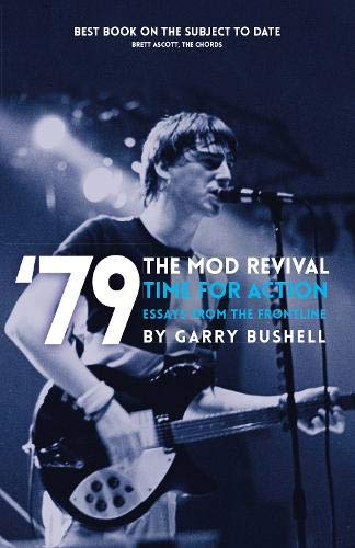 '79 Time For Action Mod Revival By Garry Bushell