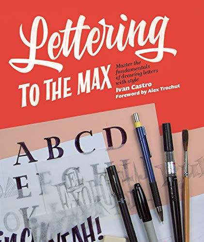 Lettering To The Max By Ivan Castro