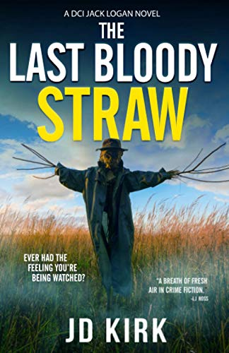 The Last Bloody Straw By J.D. Kirk